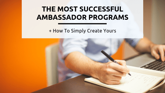 The 9 Best Brand Ambassador Programs and How to Simply Create Yours in 2020 - A person using a laptop - Business