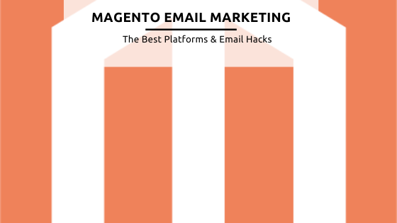 Magento email marketing feature image