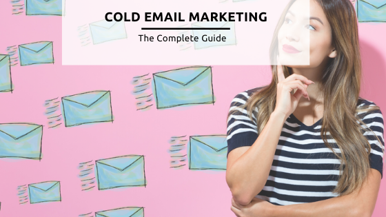 Cold email marketing guide