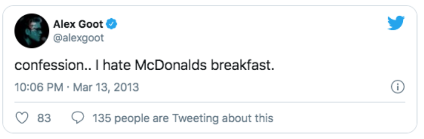 A Tweet from Alex Goot saying that he hates MacDonalds breakfast