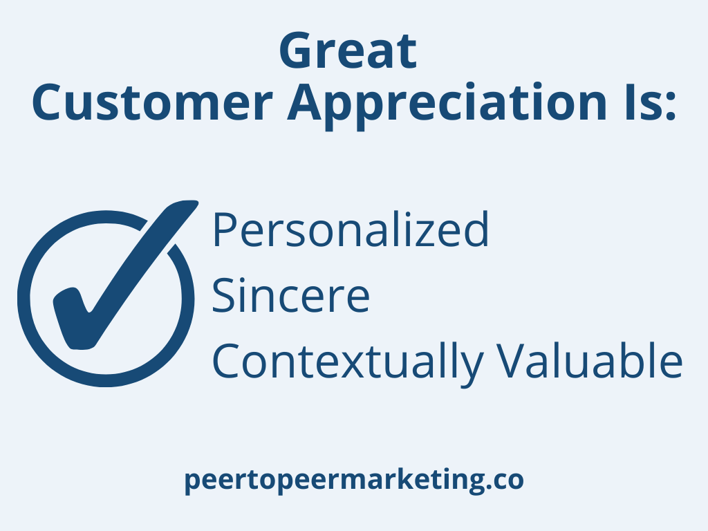 """Text says """"great customer appreciation is personalized, sincere, contextually valuable"""""""