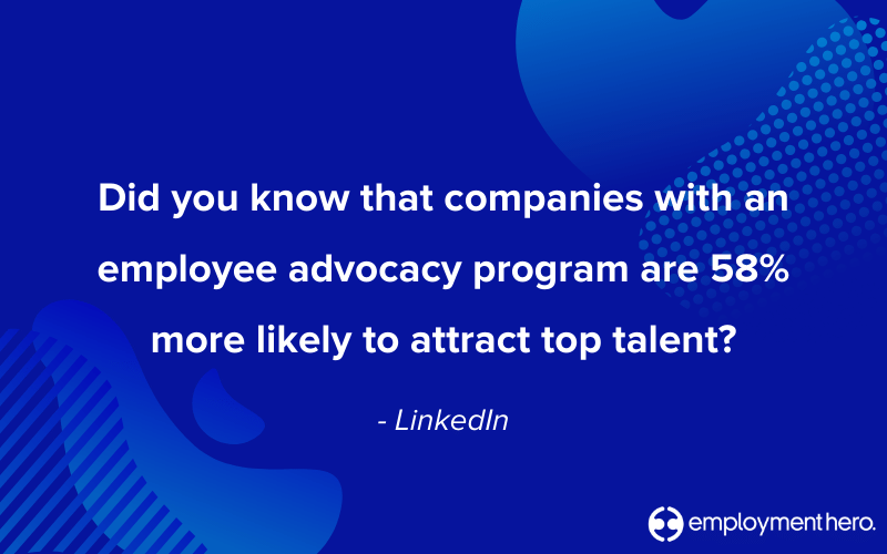 Employee advocacy stats - text says 'did you know that companies with an employee advocacy program are 58% more likely to attract top talent?'