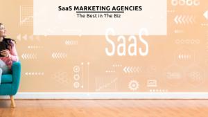 SaaS Marketing Agencies