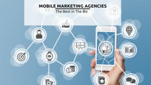 Mobile Marketing Agencies