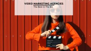 VIDEO MARKETING AGENCIES